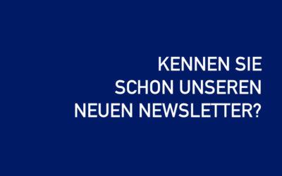 Kennen Sie schon unseren Newsletter?