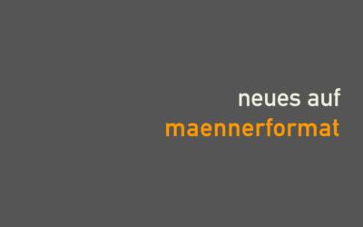 06.08.2020 – neues auf maennerformat